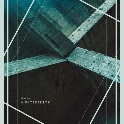 Hippotraktor - Meridian (2021)