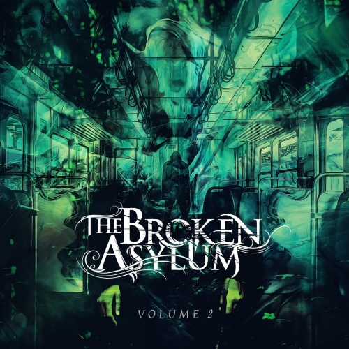 The Broken Asylum - Volume 2 (2021)