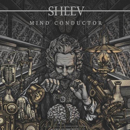 Sheev - Mind Conductor (2021)