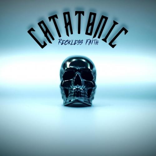 Catatonic - Reckless Faith (2021)