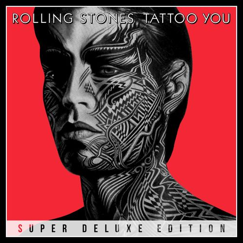The Rolling Stones - Tattoo You (Remastered Super Deluxe) (2021)